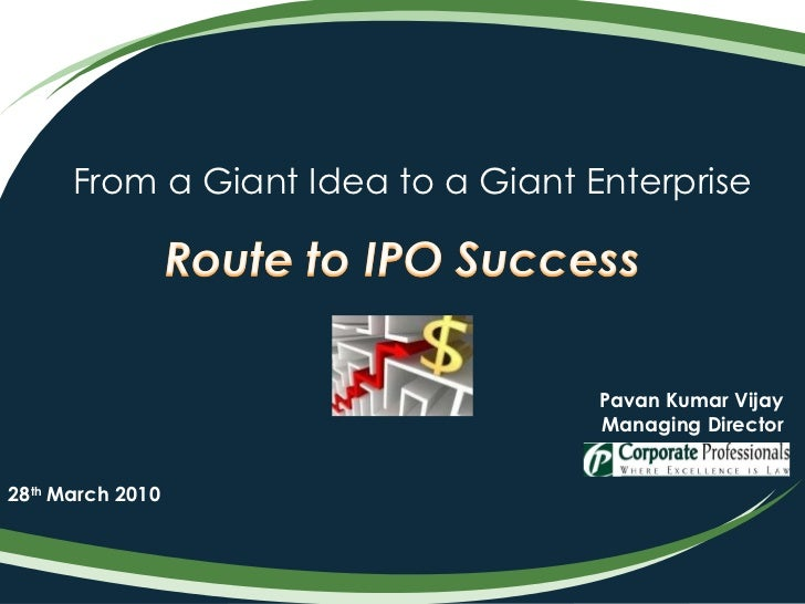 From a Giant Idea to a Giant Enterprise Pavan Kumar Vijay Managing Director 28 th  March 2010
