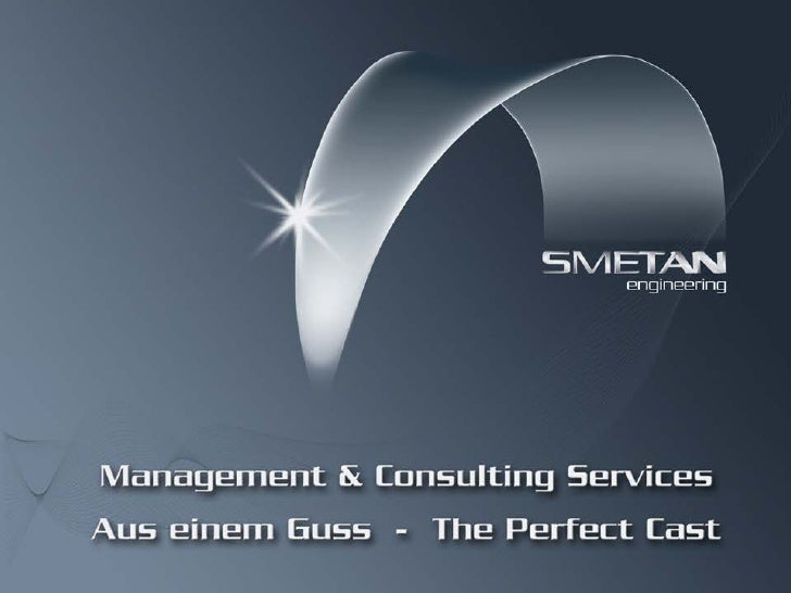 Management & Consulting Services Aus einem Guss – The Perfect Cast                             welcome     herzlich willko...
