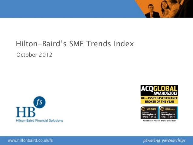 Hilton-Baird Financial Solutions SME Trends Index October 2012 report