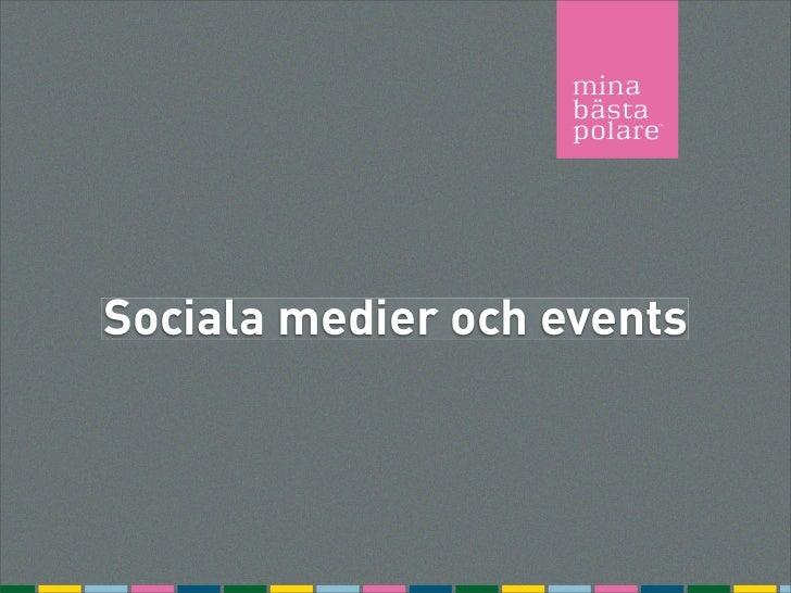 Sociala medier och events