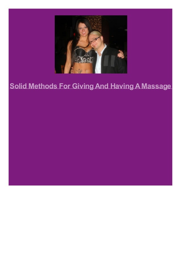 Solid Methods For Giving And Having A Massage