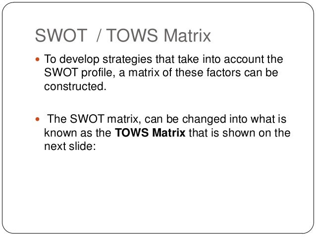 tows matrix of sony corporation Introduction to the swot analysis - strengths, weaknesses, opportunities, threats.