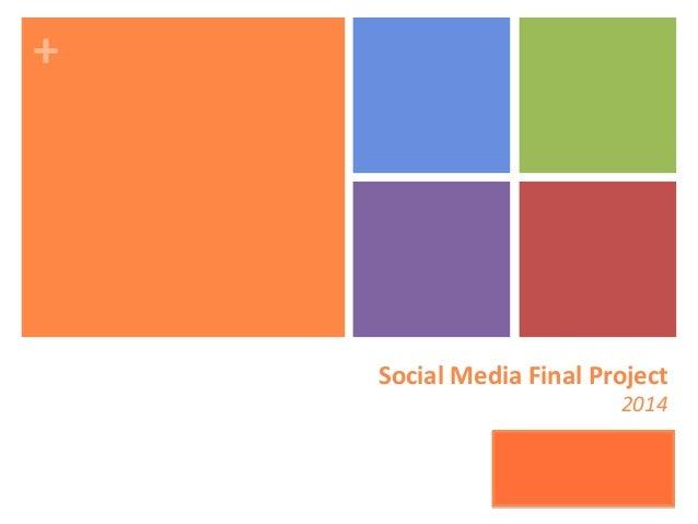 "+"" Social""Media""Final""Project"" 2014"" Julie&BODIN & &28841& Thibault&DOLLIE &28505& Yue&YU & &33051& Zhewei&ZHU& &33036& &"
