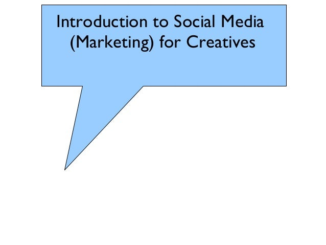 Introduction to Social Media (Marketing) for Creatives