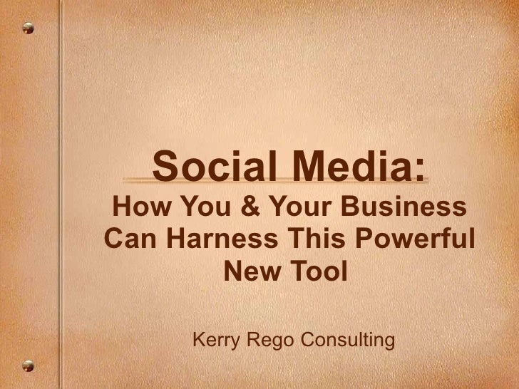 Social Media: How You & Your Business Can Use This Powerful Tool