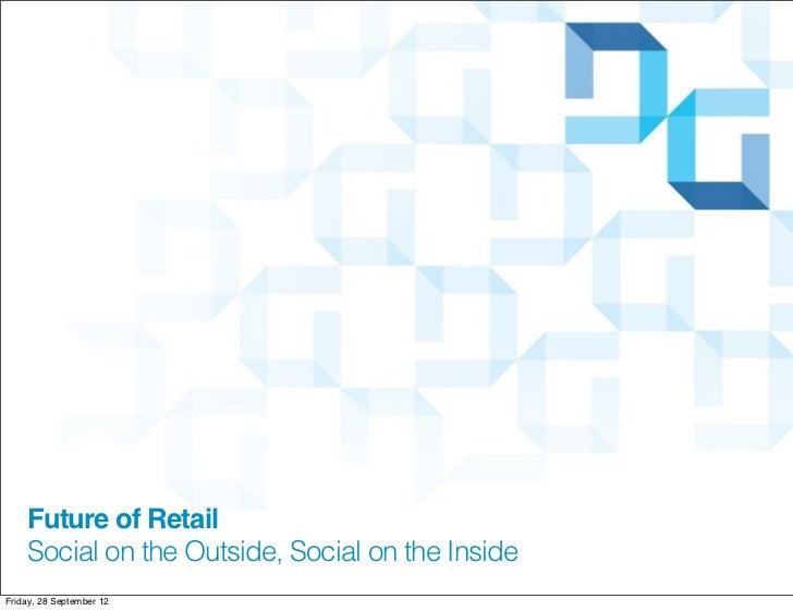 Social Media Fundamentals, Future of Retail