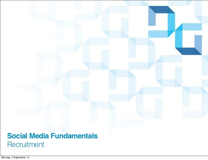 Social Media Fundamentals, Recruitment