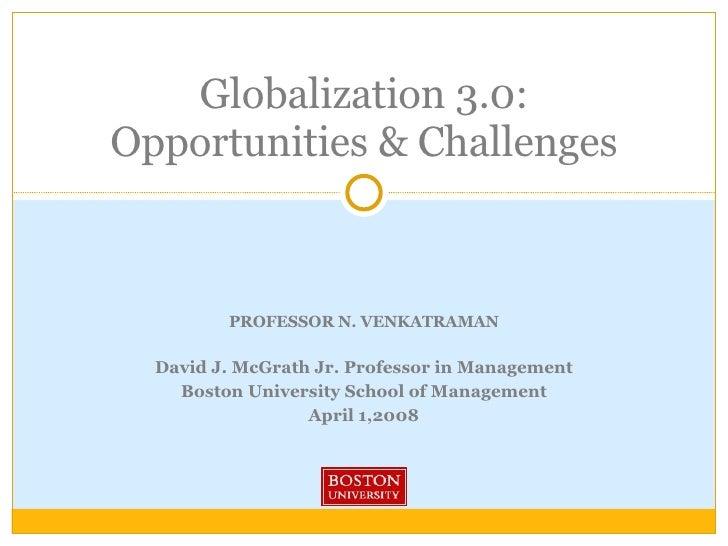 PROFESSOR N. VENKATRAMAN David J. McGrath Jr. Professor in Management Boston University School of Management April 1,2008 ...