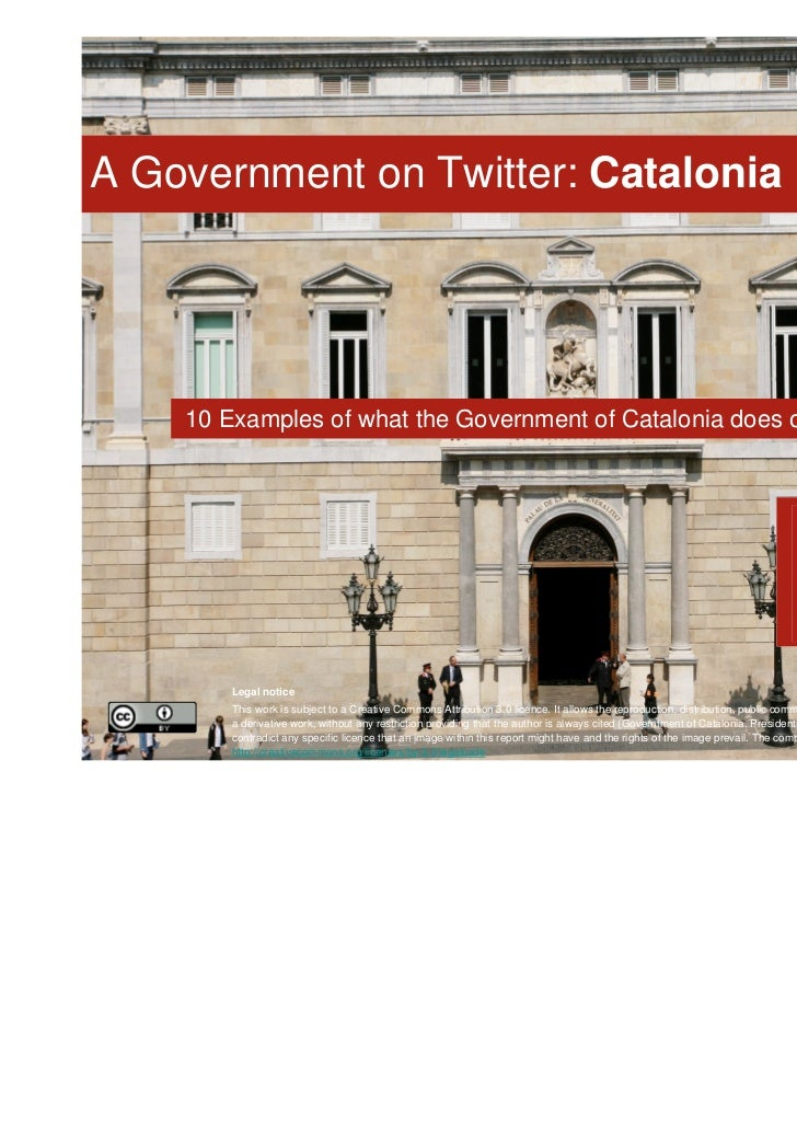 A Government on Twitter: Catalonia    10 Examples of what the Government of Catalonia does on Twitter        Legal notice ...