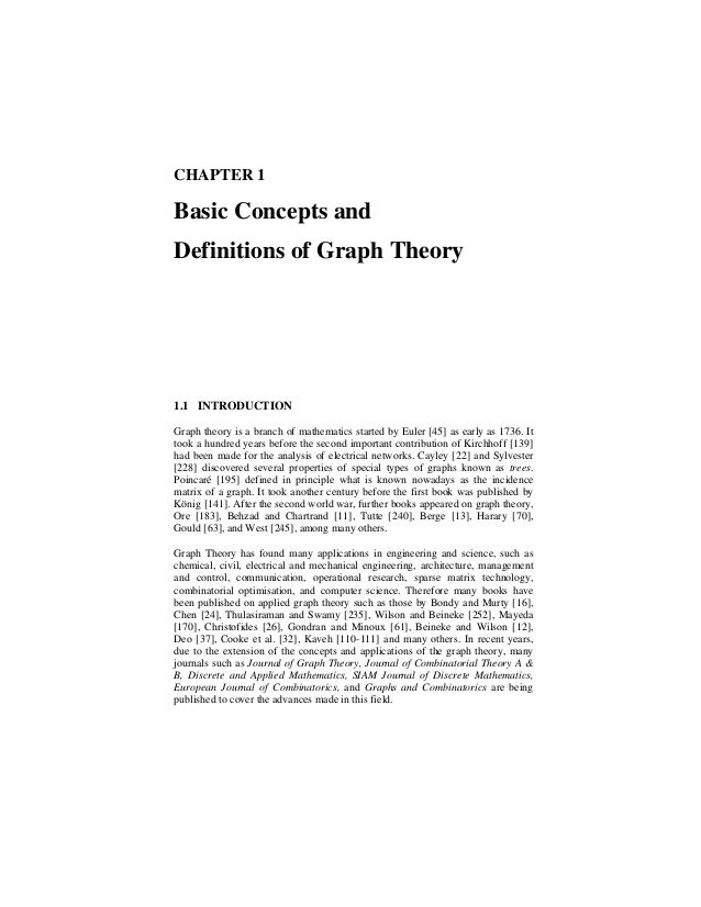 CHAPTER 1Basic Concepts andDefinitions of Graph Theory1.1 INTRODUCTIONGraph theory is a branch of mathematics started by E...