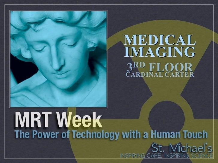 MEDICAL                       IMAGING                        3 RD FLOOR                        CARDINAL CARTERMRT WeekThe ...