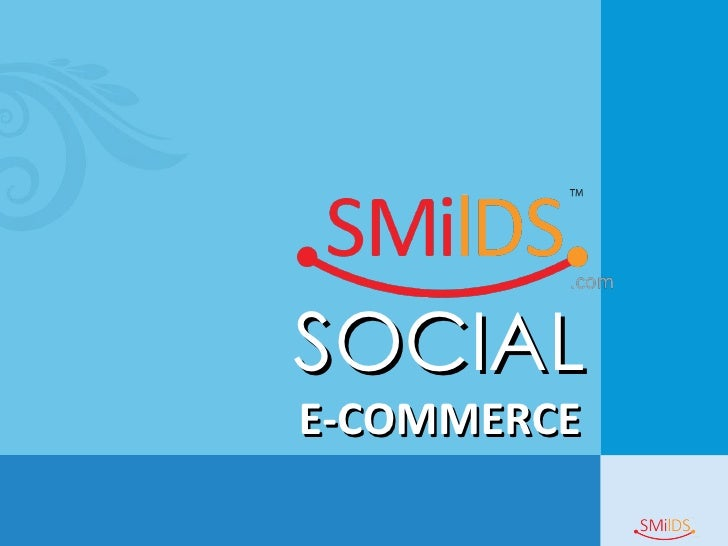 SMilDs.COM Social Commerce