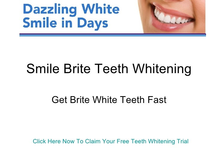 Smile Brite Teeth Whitening Free Trial