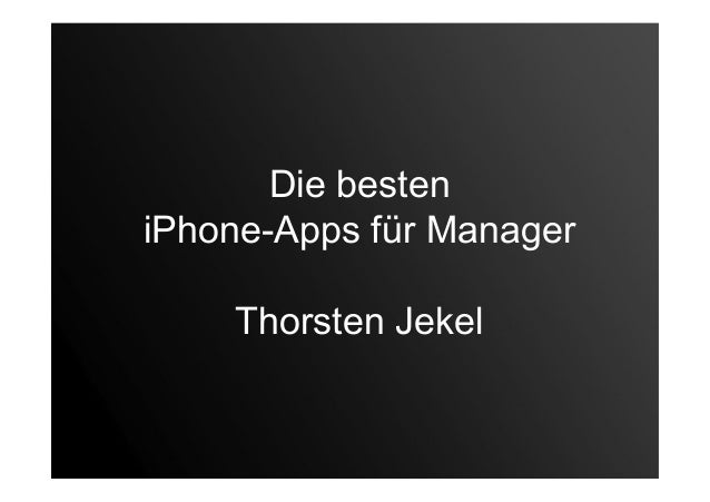 Die besteniPhone-Apps für ManagerThorsten Jekel