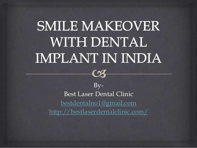 Smile makeover with dental implant in india