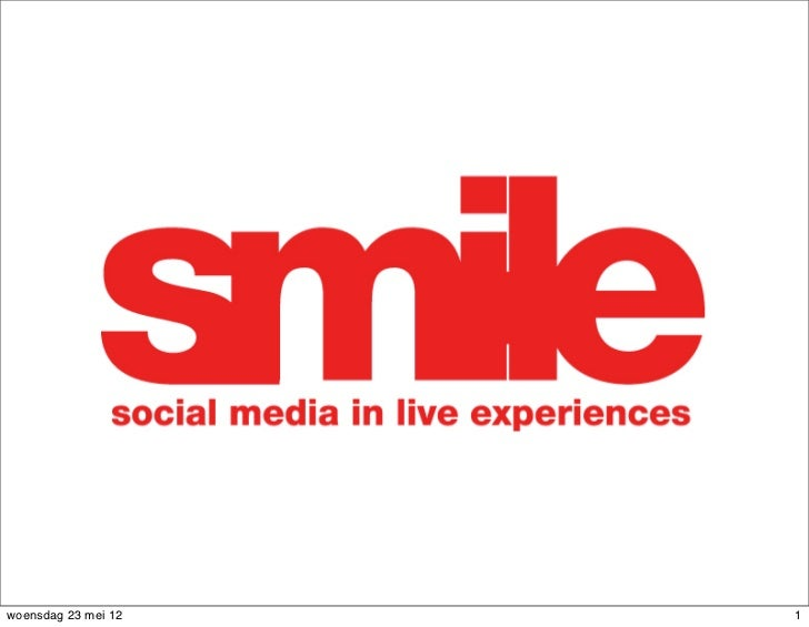 SMILE ( Social Media In Live Experience ) victor neyndorff
