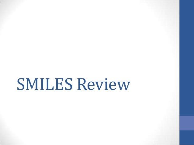 SMILES Review