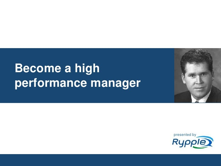 Become a high performance manager<br />presented by<br />CONFIDENTIAL<br />