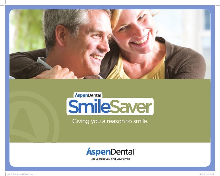 Giving you a reason to smile.     ASD-09-1965 Generic SS FlipBook.indd 1                                   2/15/10 1:57:15...