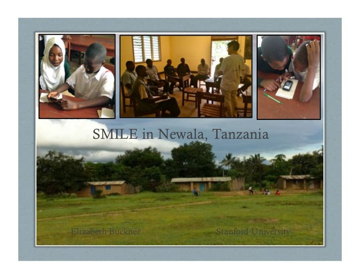 SMILE in Newala, TanzaniaElizabeth Buckner     Stanford University