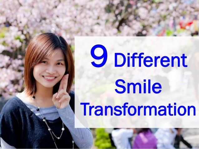 9 Different Smile Transformation