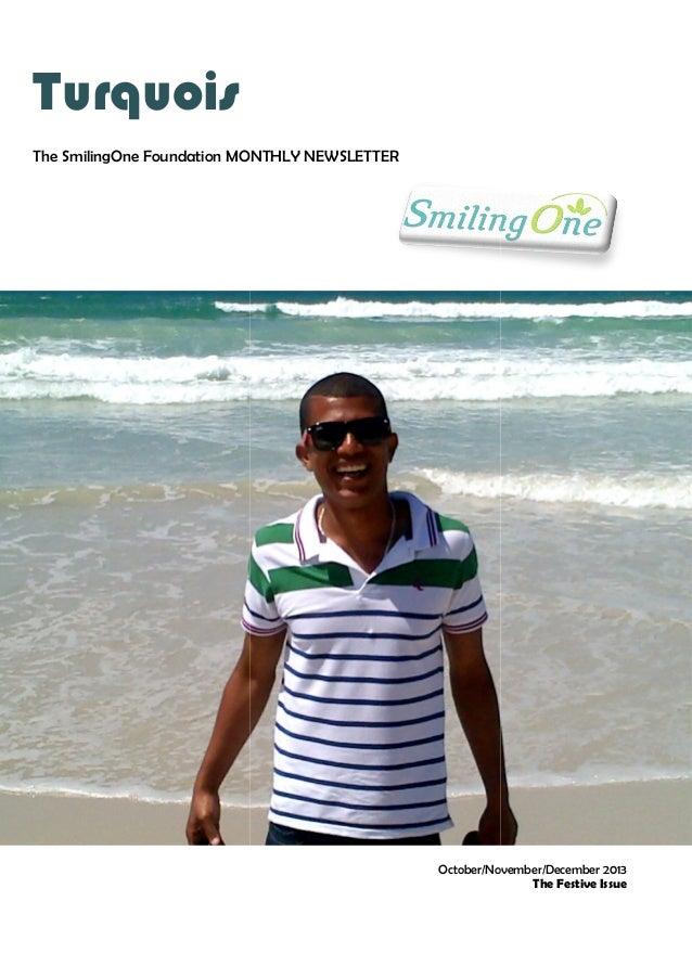 SmilingOne monthly Newsletter Festive Edition DEC 2013