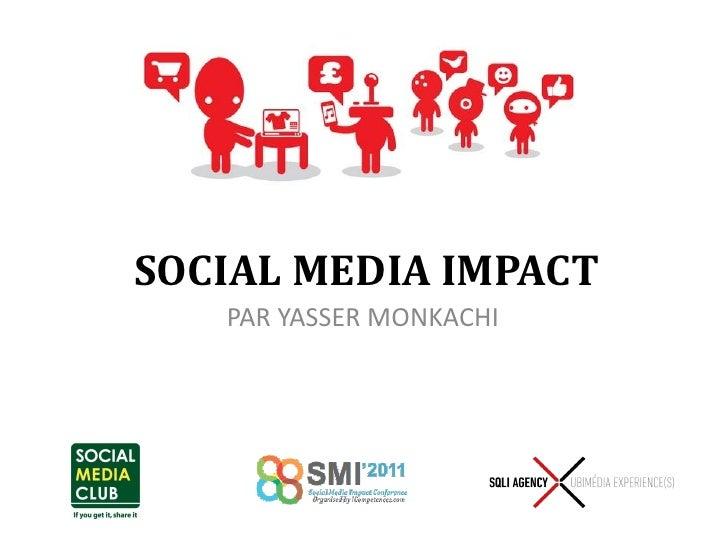 Social Media Impact 2011