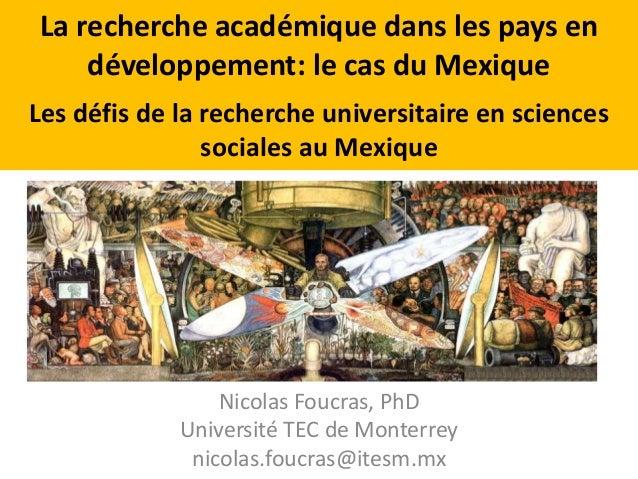 La recherche académique dans les pays en  développement: le cas du Mexique  Les défis de la recherche universitaire en sci...