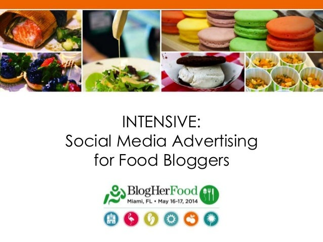 INTENSIVE: Social Media Advertising for Food Bloggers