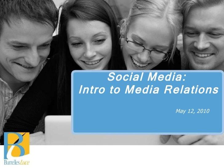 Social Media: Intro To Media Relations