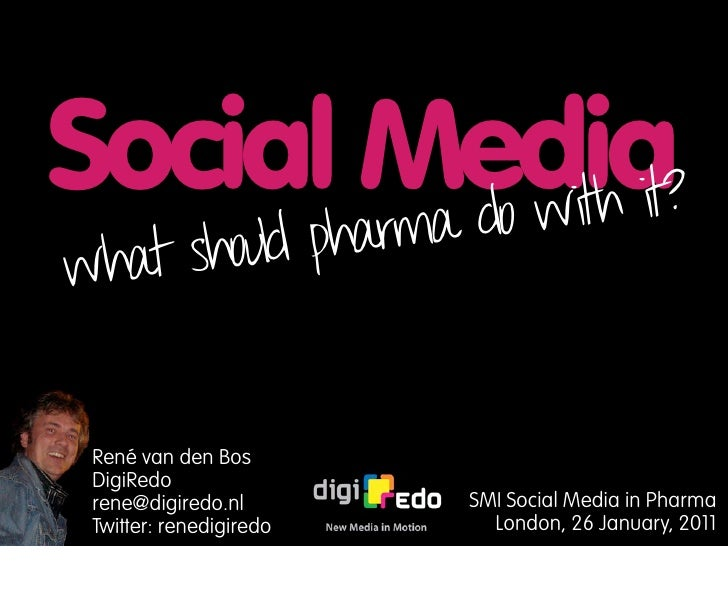 Social Media?       rma do with itwhat should pha