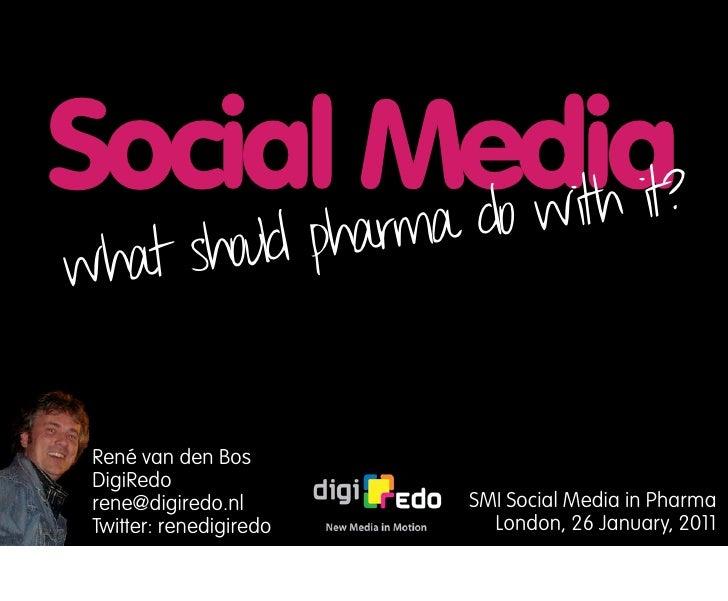 What should pharma use Social Media for