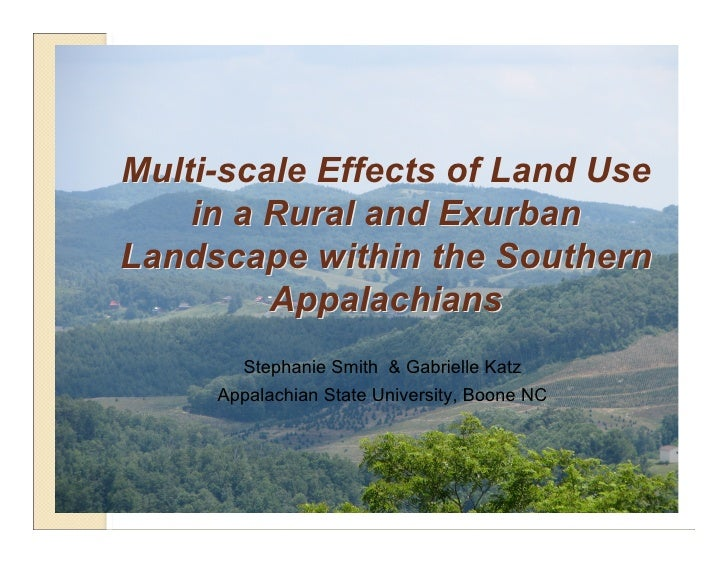 Multi-scale Effects of Land Use     in a Rural and Exurban Landscape within the Southern          Appalachians        Step...
