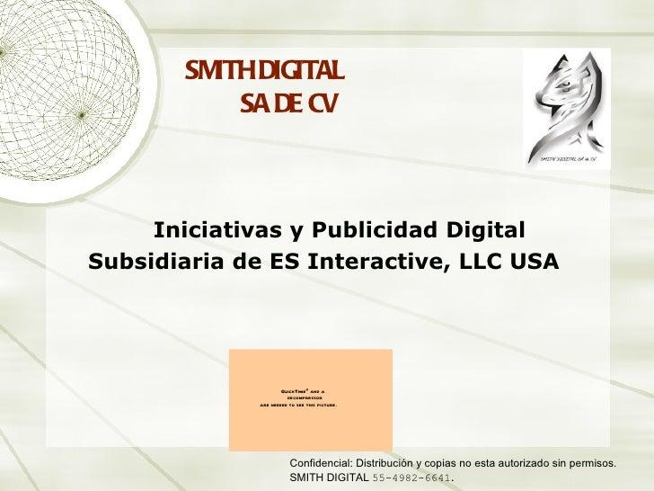 SM DIGITAL         ITH           SA DE CV     Iniciativas y Publicidad DigitalSubsidiaria de ES Interactive, LLC USA      ...