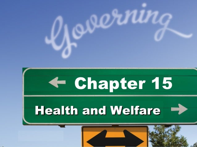 Chapter 15Health and Welfare