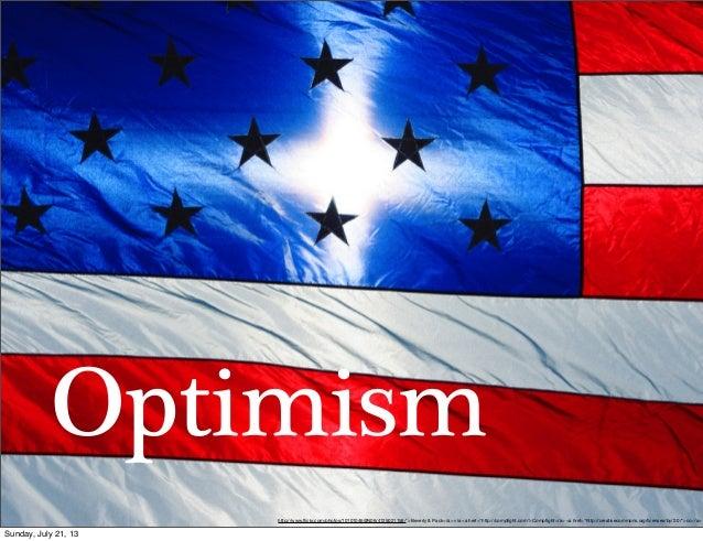 """Optimism http://www.flickr.com/photos/10101046@N06/4125021158/"""">Beverly & Pack</a> via <a href=""""http://compfight.com"""">Compfig..."""