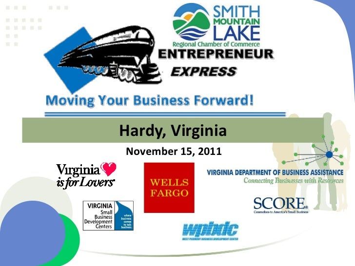 Smith Mountain Lake Entrepreneur Express, November 15, 2011 Presentation