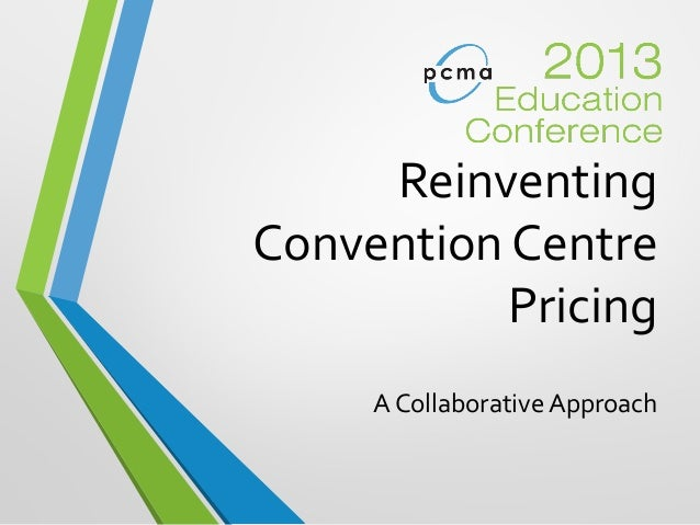 Reinventing Convention Center Pricing