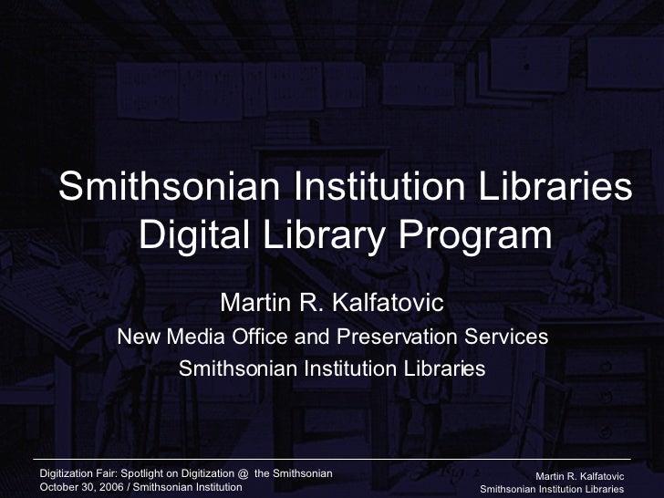Smithsonian Institution Libraries Digital Library Program