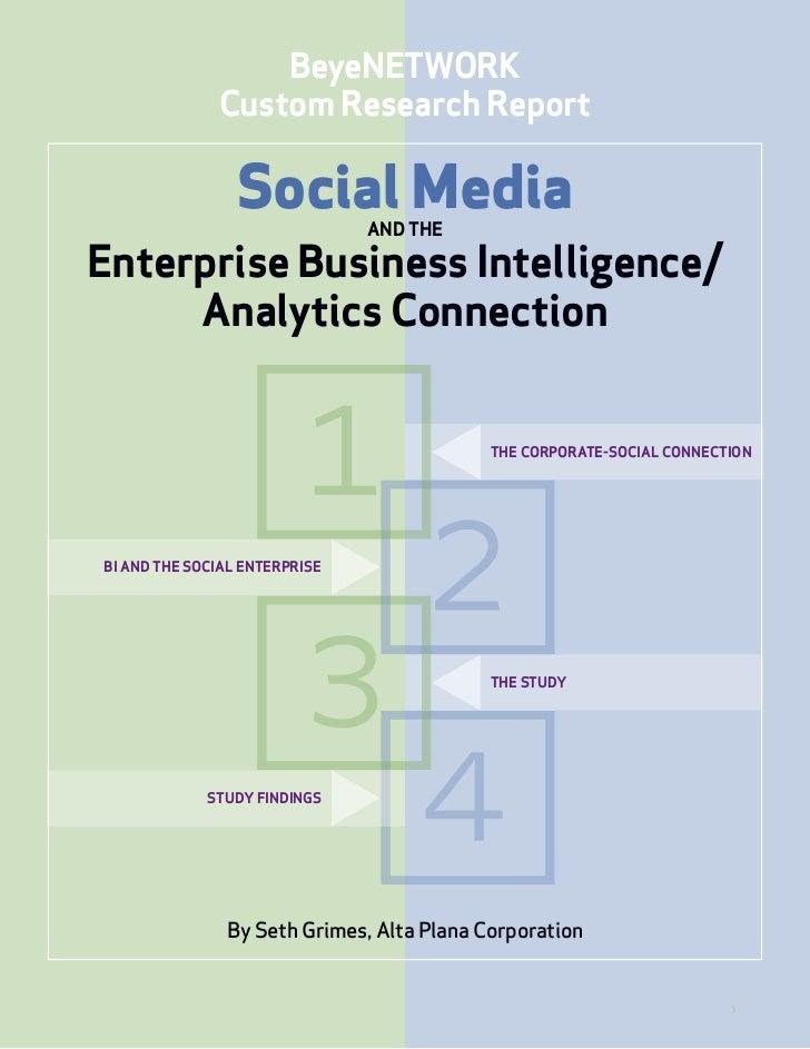 BeyeNETWORK              Custom Research Report                 Social Media  AND THEEnterprise Business Intelligence/    ...