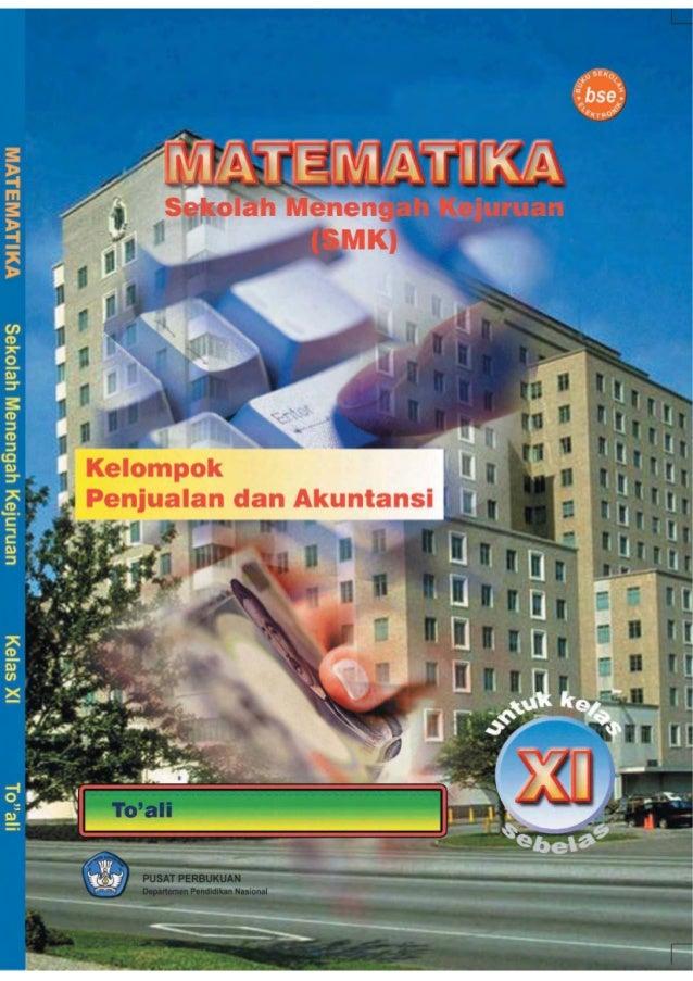 i  MATEMATIKA Sekolah Menengah Kejuruan (SMK) Kelas XI  Kelompok Penjualan dan Akuntansi  To'ali  Pusat Perbukuan Departem...