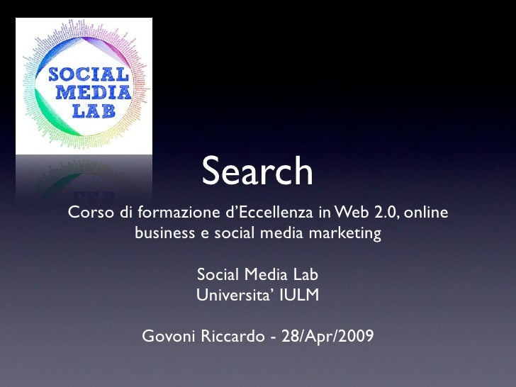 Search Corso di formazione d'Eccellenza in Web 2.0, online         business e social media marketing                   Soc...