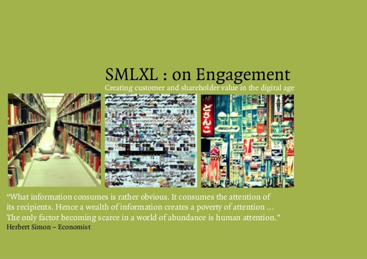 """SMLXL : on Engagement                             Creating customer and shareholder value in the digital age     """"What inf..."""