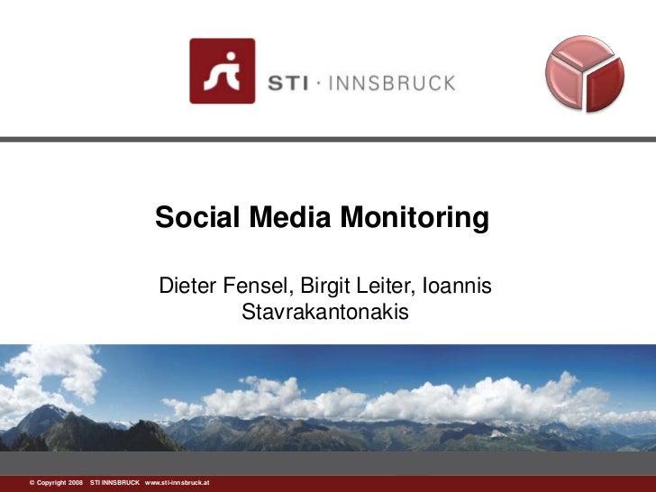 Social Media Monitoring                                     Dieter Fensel, Birgit Leiter, Ioannis                         ...