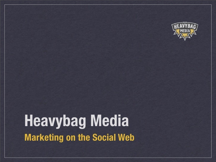The Basics: Marketing on the Social Web