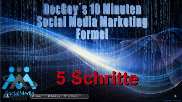 14.03.14 5 Schritte5 Schritte docgoy Twitt.Erfolg Twitt-Erfolg.de