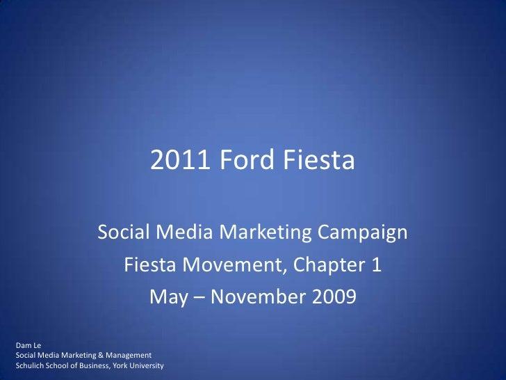 Ford Fiesta Movement Social Media Campaign Value