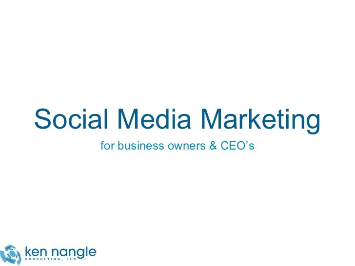 Social Media Marketing for Business Owners & CEO's