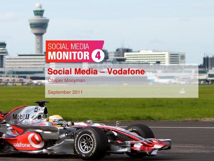 Social Media – Vodafone                 Casper Mooyman                 September 2011#SMM4                       September...