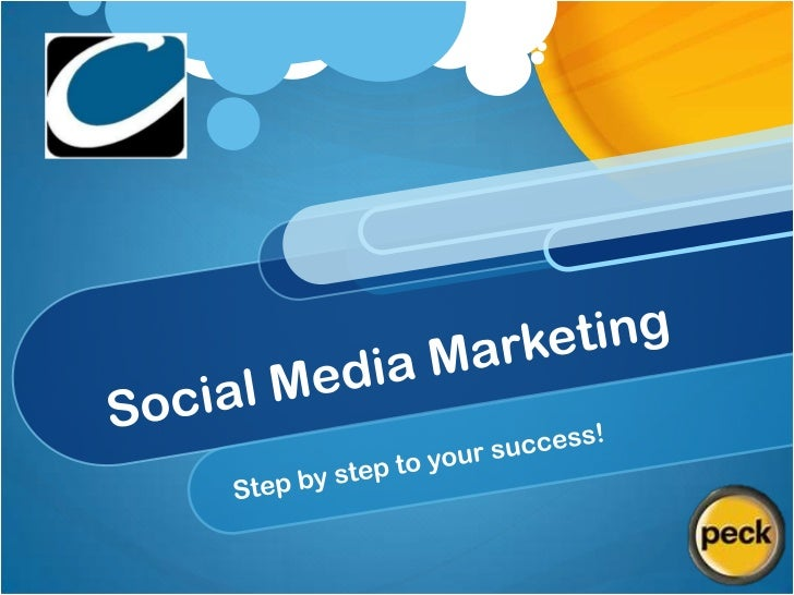 Social Media Marketing<br />Step by step to your success!<br />